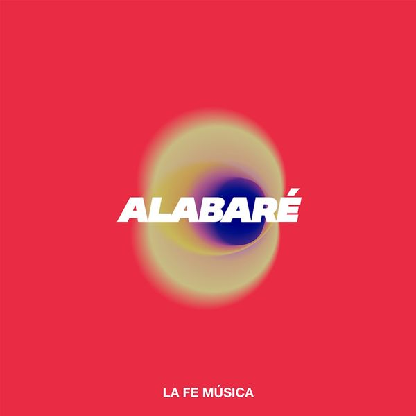 La Fe Música – Alabaré (Single) 2020 (Exclusivo WC)