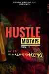 [Mixtape] Dj Half Amazing - Hustle mixtape