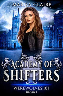 Academy of Shifters: Werewolves 101 - a fun academy discount book promotion Marisa Claire