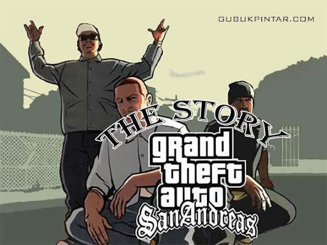 Cerita GTA San Andreas