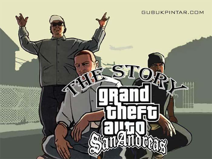 Cerita GTA San Andreas, Berawal Dari Pengkhianatan