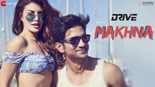 Makhna Lyrics - Drive - Tanishk Bagchi - Yasser Desai