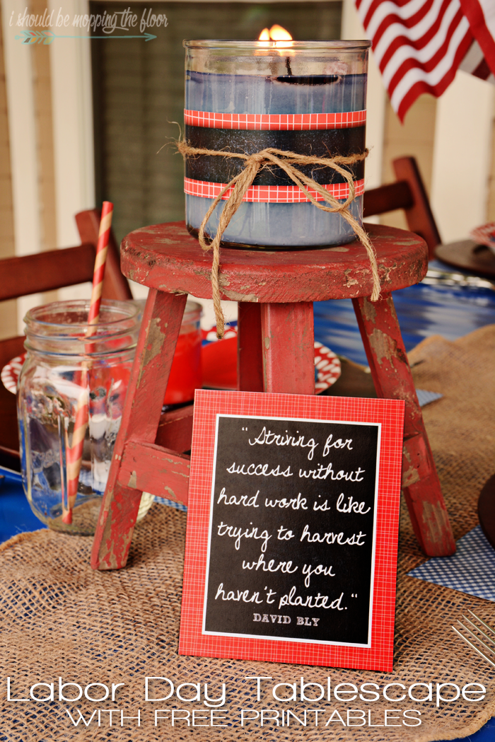 Labor Day Tablescape: Easy, budget-friendly, and fun ideas for a great red, white, and blue tablescape to end the summer with.  Free printable quotes and candle wraps/napkin rings, too!