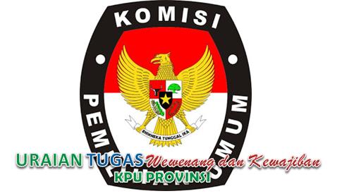 Tugas Wewenang Dan Kewajiban KPU Provinsi