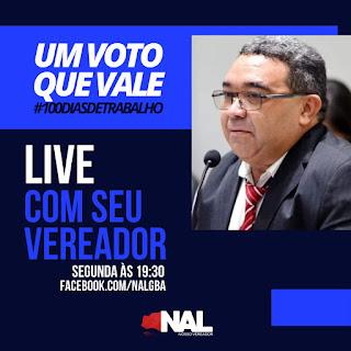 Nesta segunda-feira 26 no facebook do vereador Nal Fernandes do MDB será apresentada live  dos seus primeiros 100 dia de mandato
