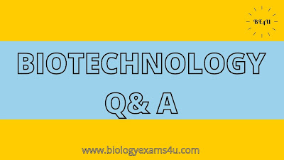 P G Level Biotechnology MCQ - SET Biotechnology Questions and Answers