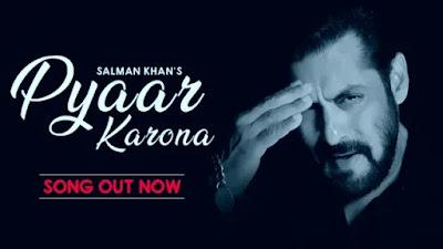 Pyaar Karona Lyrics | Salman Khan | Sajid Wajid | Aditya Dev