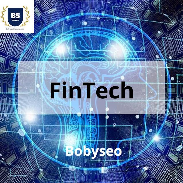 Pengertian Finansial Teknologi (Fintech)