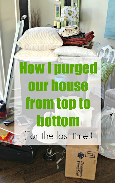 How I purged our house for the last time