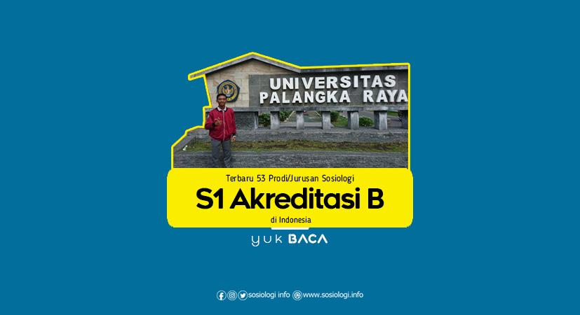 Terbaru 53 Prodi/Jurusan Sosiologi S1 Akreditasi B di Indonesia
