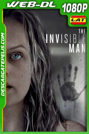 El Hombre Invisible (2020) 1080P WEB-DL Latino – Ingles