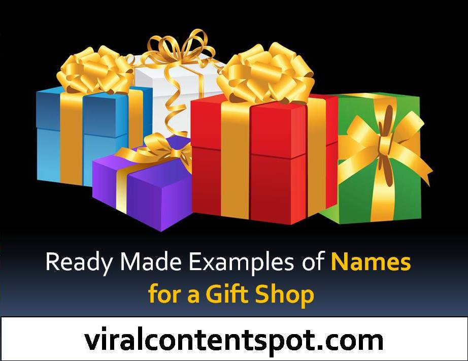 Ready Made Examples of Names for a Gift Shop