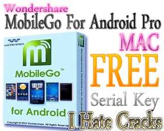 Wondershare MobileGo for Android Pro (Mac) Free Download With Serial Key For Free