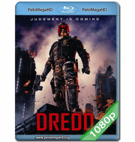 DREDD (2012) 1080P HD MKV ESPAÑOL LATINO