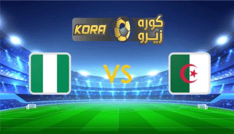 مشاهدة مباراة الجزائر ونيجيريا بث مباشر اليوم 9-10-2020 مباراة ودية