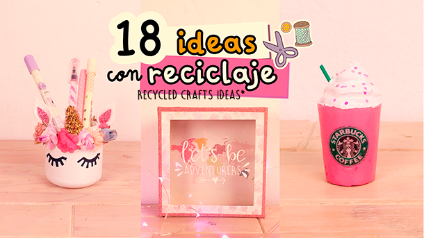 Ideas incre bles con reciclaje para decorar tu habitaci n for Cosas para decorar mi cuarto