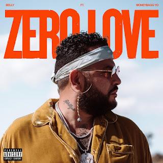 Belly Feat. MoneyBagg Yo - Zero Love