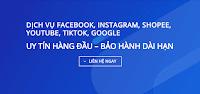 Bảng giá dịch vụ facebook, instagram, youtube, tiktok, shopee, google map