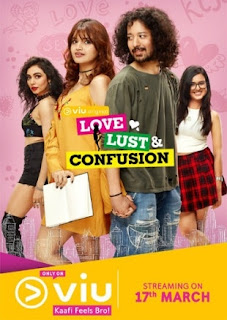 Love Lust and Confusion 2018 Complete S01 Full Hindi Episode Download HDRip 720p