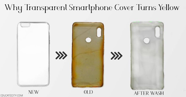 Why Transparent Smartphone Cover Turns Yellow