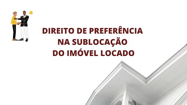 Preferência do sublocatário na venda do imóvel locado