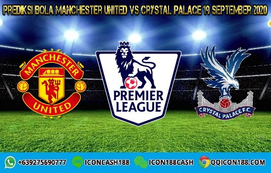 Prediksi Skor Manchester United vs Crystal Palace 19 September 2020