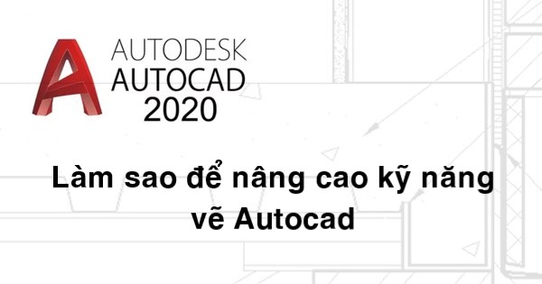 ve nhanh trong autocad