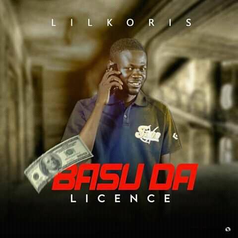 [Music] Lil Koris – Basu da License #Pryme9jablog