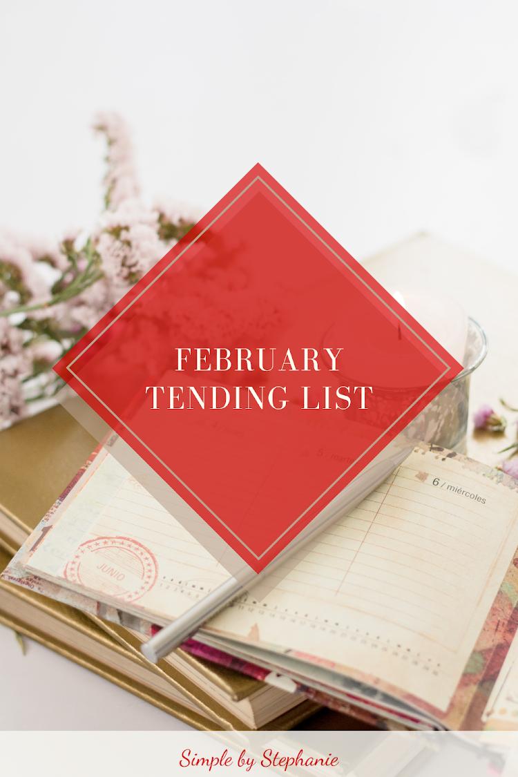 February 2021 Tending List
