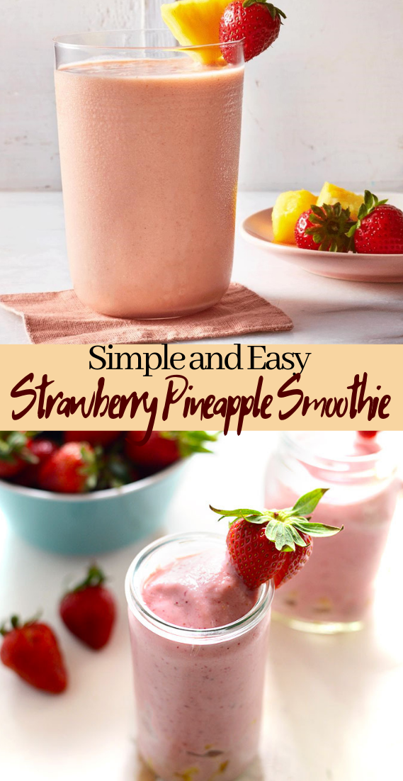 Strawberry Pineapple Smoothie  #healthydrink #easyrecipe #cocktail #smoothie