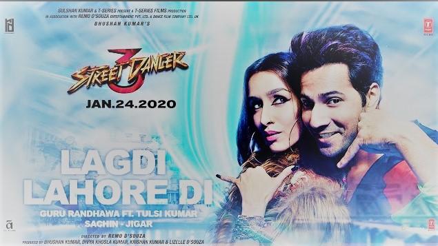 Lagdi Lahore Di Lyrics – Street Dancer 3D ft. Varun Dhawan, Shraddha Kapoor