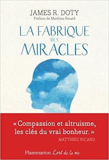 La Fabrique Des Miracles de James R. Doty PDF