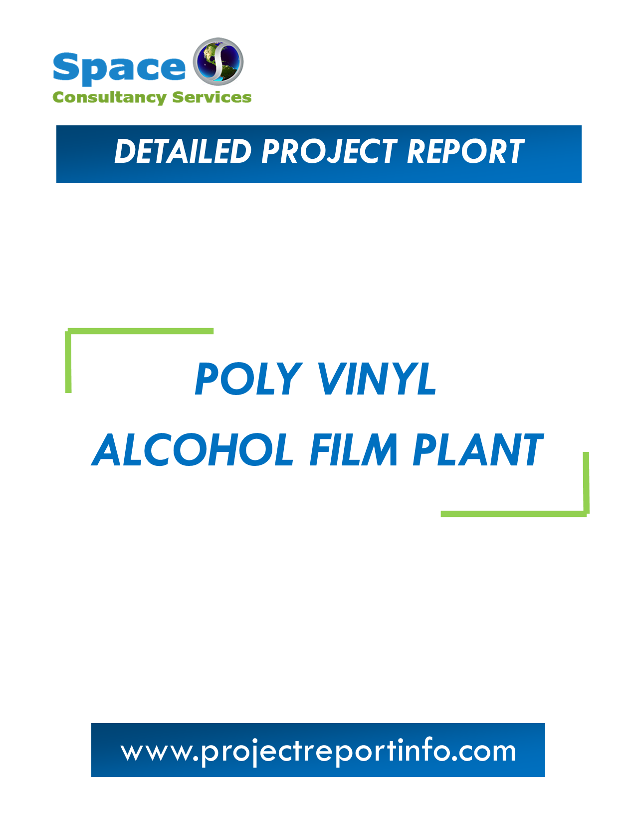 Project Report on Poly Vinyl Alcohol Film Plant