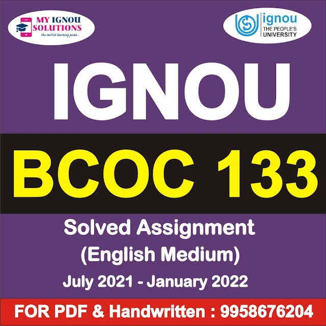 BCOC 133 Solved Assignment 2021-22