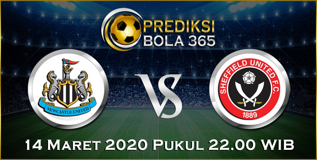 Prediksi Skor Bola Newcastle vs Sheffield Utd 14 Maret 2020