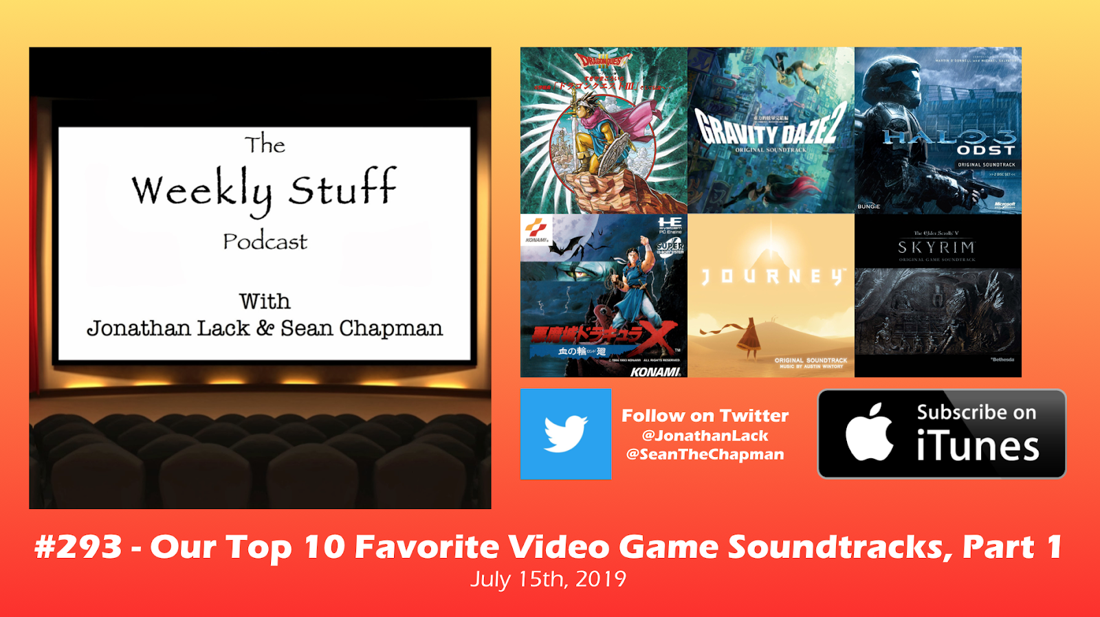 The Weekly Stuff Podcast #293 – Our Top 10 Favorite Video
