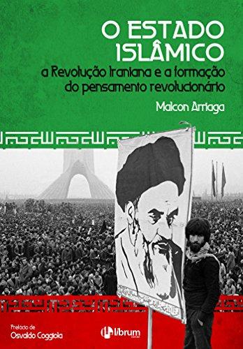 O Estado Islâmico: A Revolução Iraniana e a formação do pensamento revolucionário