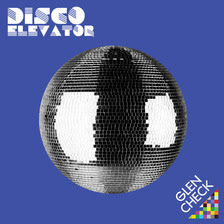 글렌 체크 (Glen Check) - Disco Elevator (iTunes version)