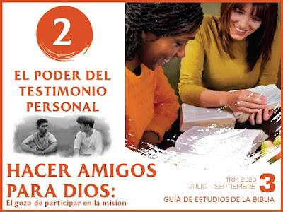 Lección 2: El poder del testimonio personal   Hacer amigos para Dios