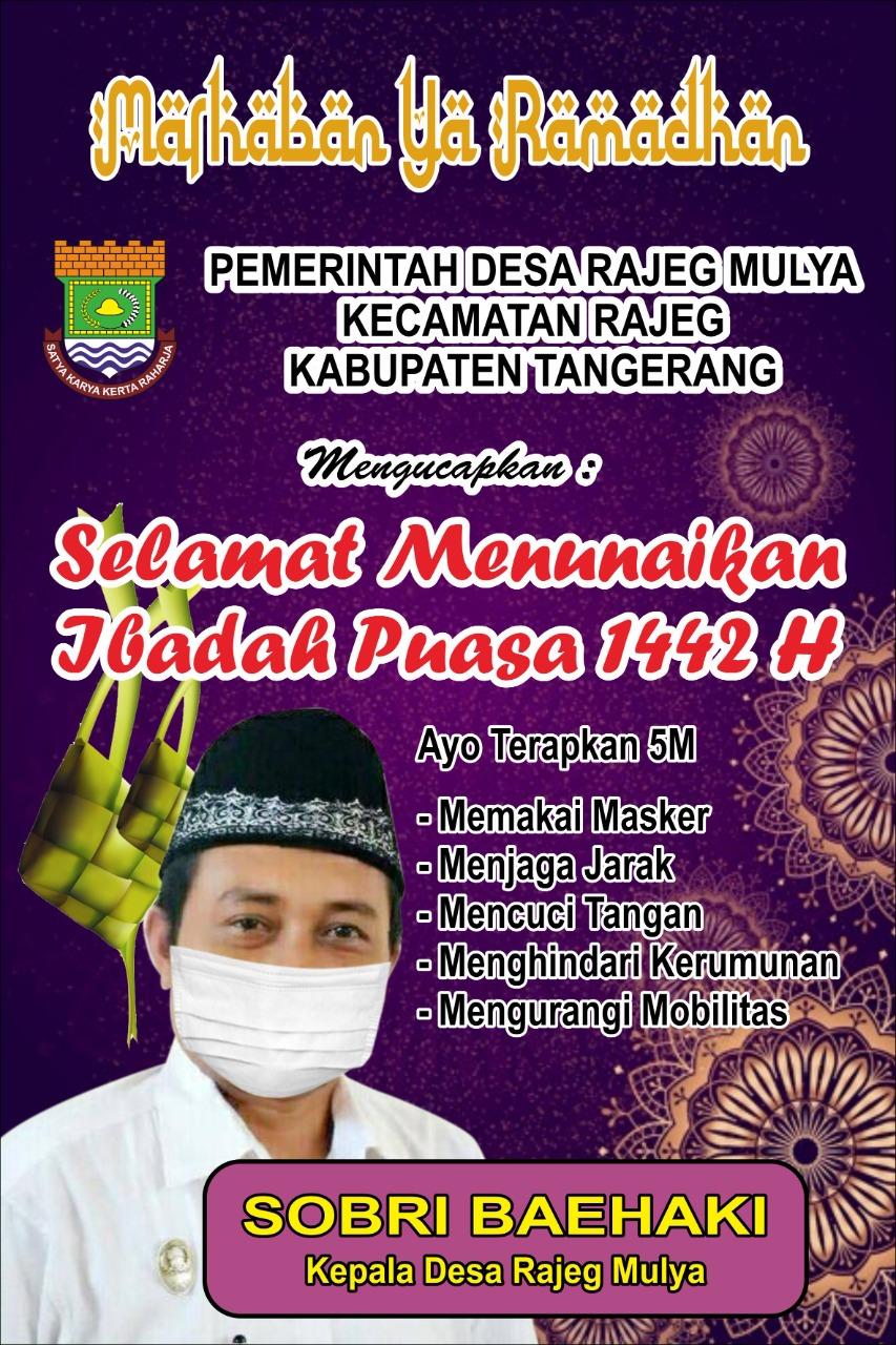 Pemdes Rajeg Mulya Ucpakan Marhaban Ya Ramdhan 1442 H