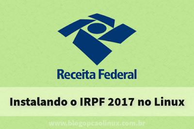 Instalando o IRPF 2017 no Linux manualmente