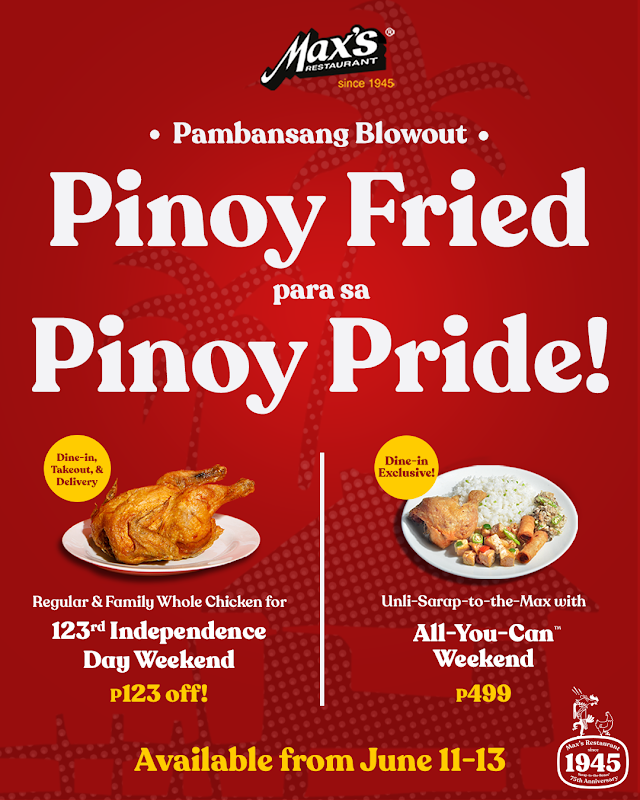 Max's Restaurant Offers Pinoy Fried Blowout on Independence Day Weekend