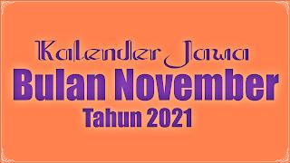 kalender jawa untuk bulan november  2021 - kanalmu