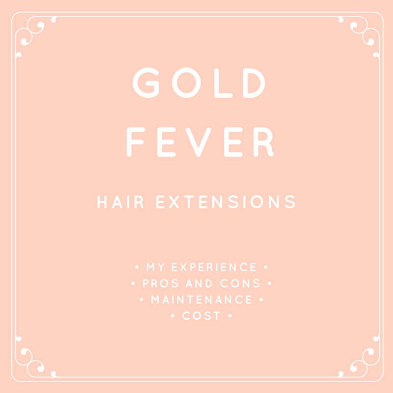 Gold Fever Hair Extensions My Experience Maintenance Price Etc