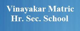 Vinayakar Matric Hr. Sec. School Wanted Vice Principal/PGT/TGT/PET Teachers   Last Date: 14th August 2018