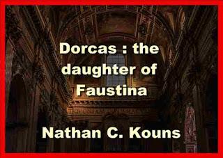 Dorcas: the daughter of Faustina