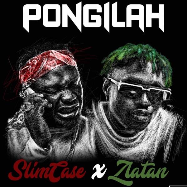 Slimcase ft Zlantan - Pongilah