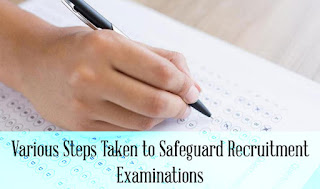 Various Steps Taken to Safeguard Recruitment Examinations