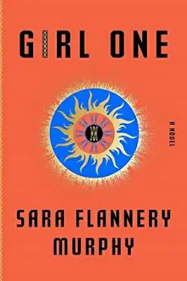 Girl One Book by Sara Flannery Murphy Pdf