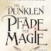 """""""Die dunklen Pfade der Magie"""" von A. K. Larkwood"""